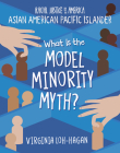 What Is the Model Minority Myth? Cover Image