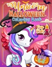 Unicorn Coloring - Halloween Edition Cover Image