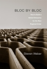 Bloc by Bloc: How to Build a Global Enterprise for the New Regional Order Cover Image