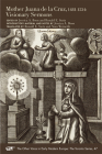 Mother Juana de la Cruz, 1481-1534: Visionary Sermons (Medieval and Renaissance Texts and Studies #494) Cover Image