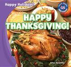 Happy Thanksgiving! (Happy Holidays!) Cover Image