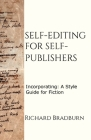 Self-editing for Self-publishers: Incorporating: A Style Guide for Fiction Cover Image