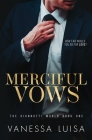 Merciful Vows: A Bittersweet Second Chance Romantic Suspense Cover Image