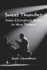 Sweet Thunder: Duke Ellington's Music in Nine Themes Cover Image