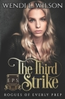 The Third Strike: Rogues of Everly Prep Book Three Cover Image