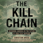 The Kill Chain Lib/E: Defending America in the Future of High-Tech Warfare Cover Image