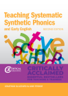 Teaching Systematic Synthetic Phonics and Early English: Second Edition (Critical Teaching) Cover Image