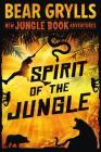 Spirit of the Jungle: The Jungle Book Adventures (New Jungle Book Adventures #1) Cover Image