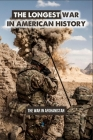The Longest War In American History: The War In Afghanistan: World History Book Cover Image