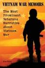 Vietnam War Memoirs: The Most Prominent Veterans Narrative About Vietnam War Cover Image
