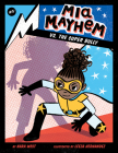 MIA Mayhem vs. the Super Bully: #3 Cover Image
