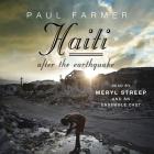 Haiti After the Earthquake Lib/E Cover Image