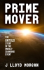 Prime Mover: The untold story of the world-changing event Cover Image