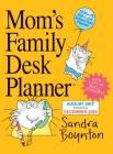 Mom's Family Desk Planner Calendar 2018 Cover Image