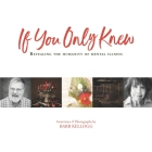 If You Only Knew: Revealing the Humanity of Mental Illness Cover Image