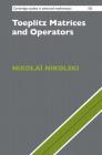 Toeplitz Matrices and Operators (Cambridge Studies in Advanced Mathematics #182) Cover Image