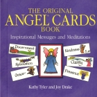 Original Angel Cards Book: Inspirational Messages and Meditations--The Silver Anniversary Expanded Edition Cover Image