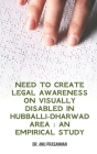 Need to create legal awareness on visually disabled in Hubballi-Dharwad Area: An Cover Image
