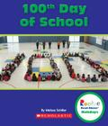 100th Day of School (Rookie Read-About Holidays) Cover Image