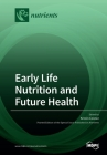 Early Life Nutrition and Future Health Cover Image