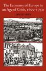 The Economy of Europe in an Age of Crisis, 1600-1750 Cover Image
