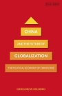 China and the Future of Globalization: The Political Economy of China's Rise Cover Image