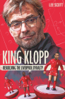 King Klopp: Rebuilding the Liverpool Dynasty Cover Image