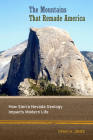 The Mountains That Remade America: How Sierra Nevada Geology Impacts Modern Life Cover Image