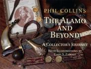 The Alamo and Beyond: A Collector's Journey Cover Image