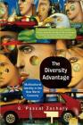 The Diversity Advantage: Multicultural Identity In The New World Economy Cover Image