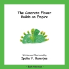 The Concrete Flower Builds an Empire: Book Nineteen Cover Image