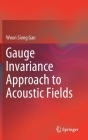 Gauge Invariance Approach to Acoustic Fields Cover Image