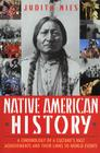 Native American History: A Chronology of a Culture's Vast Achievements and Their Links to World Events Cover Image