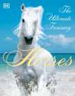 Horses: The Ultimate Treasury Cover Image