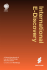 International E-Discovery: A Global Handbook of Law and Technology Cover Image