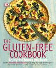 The Gluten-Free Cookbook: What to Eat and What to Cook If You Have a Wheat Allergy Cover Image