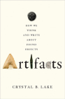 Artifacts: How We Think and Write about Found Objects Cover Image