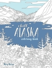 Chill Alaska Coloring Book Cover Image