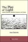 The Play of Light (Suny Series) Cover Image