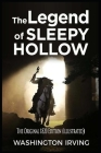 The Legend of Sleepy Hollow: The Original 1820 Edition (Illustrated) Cover Image