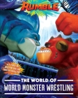 The World of World Monster Wrestling (Rumble Movie) Cover Image