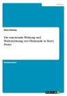 Die emotionale Wirkung und Wahrnehmung von Filmmusik in Harry Potter Cover Image