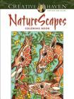 NatureScapes (Creative Haven Coloring Books) Cover Image
