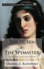 The Queen & the Spymaster: A Novel Based on the Story of Esther Cover Image