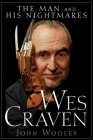 Wes Craven: The Man and His Nightmares Cover Image