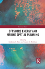 Offshore Energy and Marine Spatial Planning (Earthscan Oceans) Cover Image