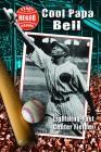 Cool Papa Bell: Lightning-Fast Center Fielder Cover Image