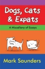 Dogs, Cats & Expats Cover Image