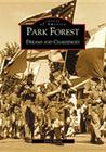 Park Forest: Dreams and Challenges (Images of America (Arcadia Publishing)) Cover Image