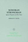 Sonoran Strongman: Ignacio Pesqueira and His Times (Century Collection) Cover Image
